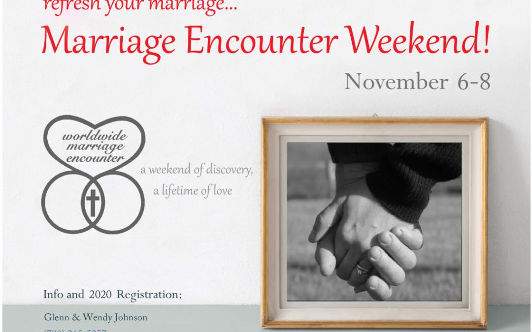 Marriage Encounter Weekend 2020 (Fri. evening Nov. 6 – 8.)